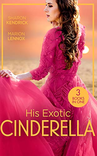 His Exotic Cinderella By Sharon Kendrick