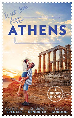 With Love From Athens By Catherine Spencer