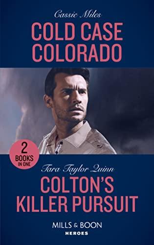 Cold Case Colorado / Colton's Killer Pursuit By Cassie Miles