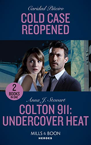 Cold Case Reopened / Colton 911: Undercover Heat By Caridad Pineiro