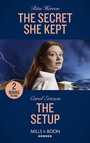 The Secret She Kept / The Setup By Rita Herron