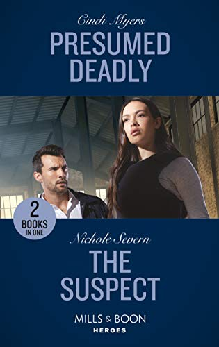Presumed Deadly / The Suspect By Cindi Myers