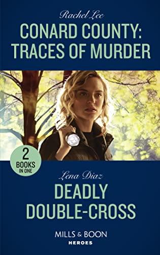 Conard County: Traces Of Murder / Deadly Double-Cross By Rachel Lee