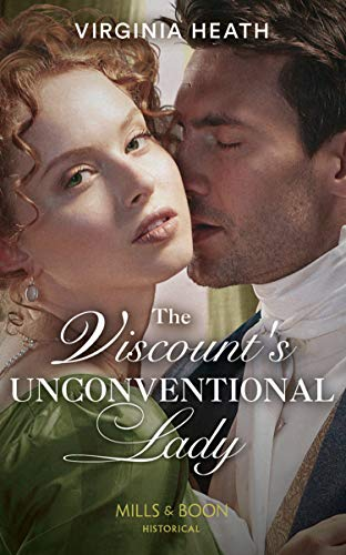 The Viscount's Unconventional Lady By Virginia Heath