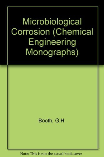 Microbiological Corrosion By G.H. Booth