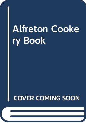 Alfreton Cookery Book By M. Boothby