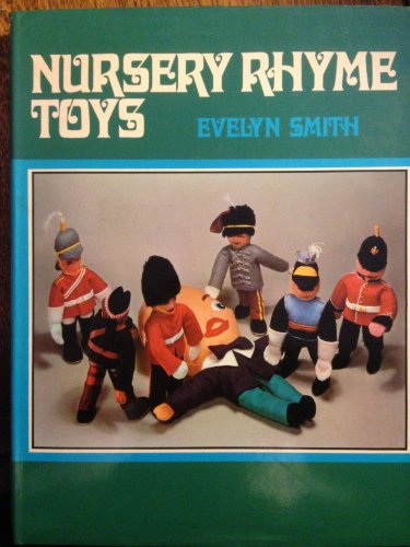 Nursery Rhyme Toys By Evelyn Smith