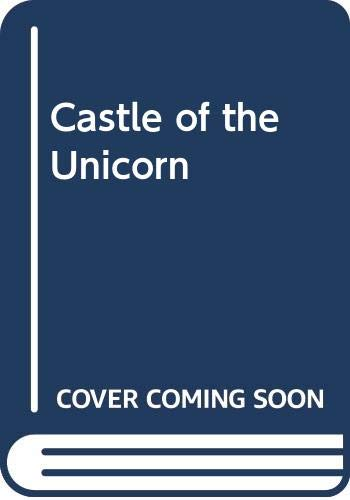 Castle of the Unicorn By Gwen Westwood