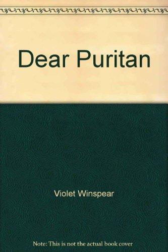 Dear Puritan By Violet Winspear