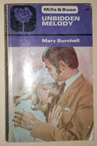 Unbidden Melody By Mary Burchell