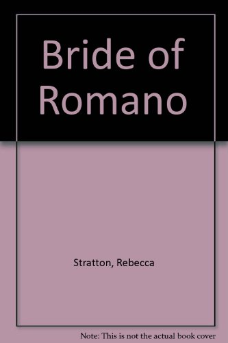 Bride Of Romano By Lucy Gillen
