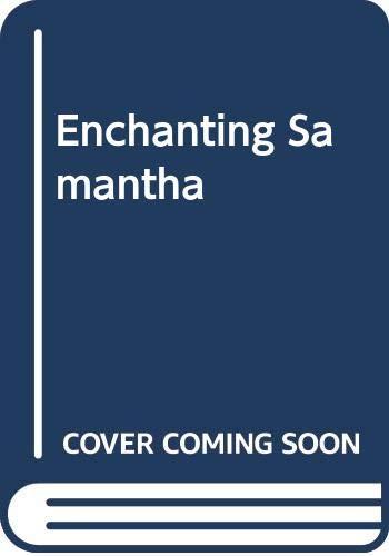Enchanting Samantha By Betty Neels
