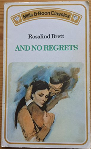 And No Regrets By Rosalind Brett