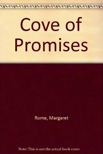 Cove Of Promises By Margaret Rome