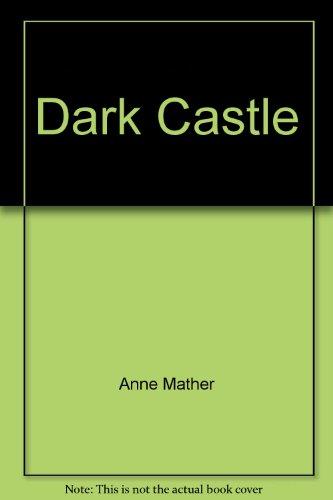 Dark Castle By Anne Mather