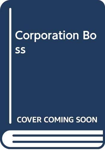 Corporation Boss By Joyce Dingwell