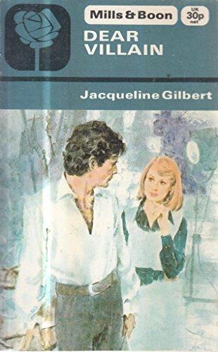 Dear Villain By Jacqueline Gilbert