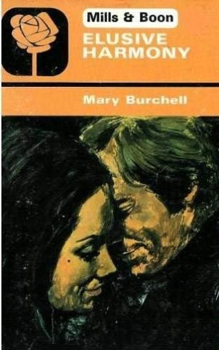Elusive Harmony By Mary Burchell