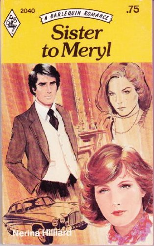 Sister to Meryl By Nerina Hilliard