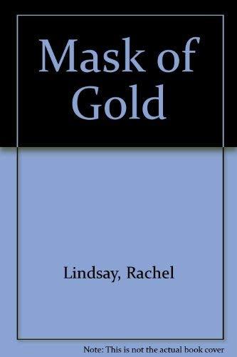 Mask of Gold By Rachel Lindsay