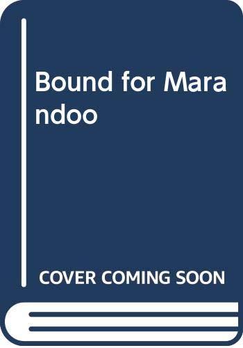 Bound for Marandoo By Kerry Allyne