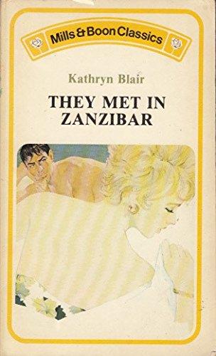 They Met in Zanzibar By Kathryn Blair