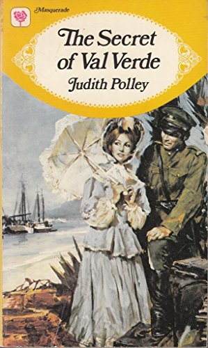 Secret of Val Verde By Judith Polley