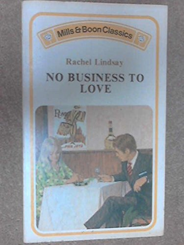 No Business to Love By Rachel Lindsay