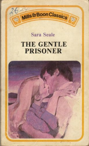 Gentle Prisoner By Sara Seale