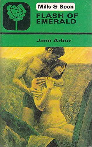 Flash of Emerald By Jane Arbor