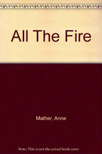 All The Fire