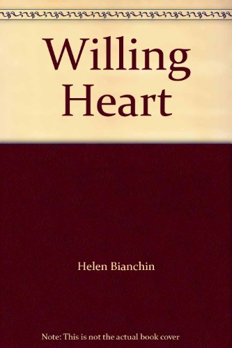 The Willing Heart by Helen Bianchin