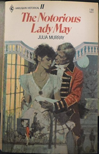 Notorious Lady May By Julia Murray