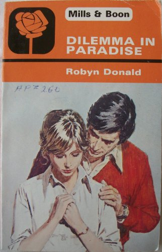 Dilemma in Paradise by Robyn Donald