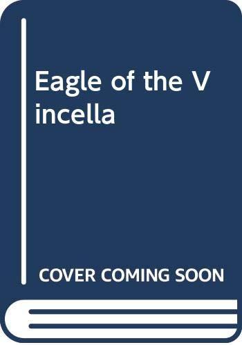 Eagle of the Vincella By Rebecca Stratton