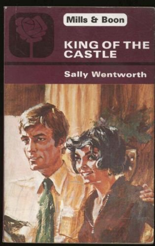 King of the Castle By Sally Wentworth