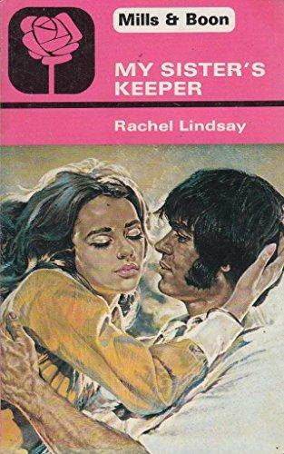 My Sister's Keeper By Rachel Lindsay