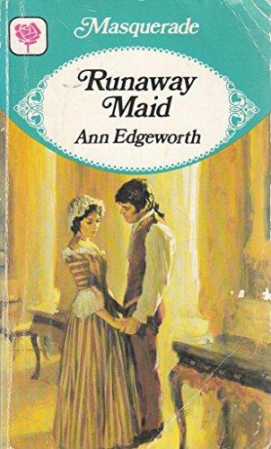 Runaway Maid By Ann Edgeworth