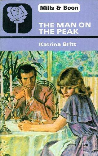 The Man On The Peak By Katrina Britt