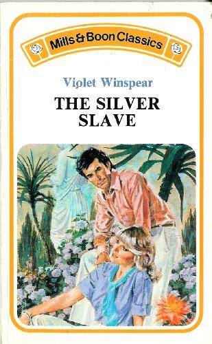 Silver Slave By Violet Winspear