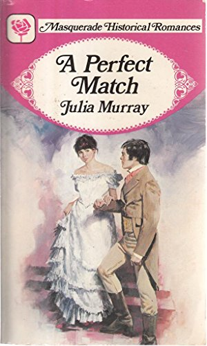 A Perfect Match By Julia Murray