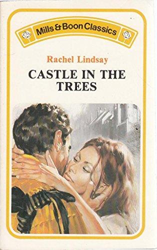 Castle In The Trees By Rachel Lindsay