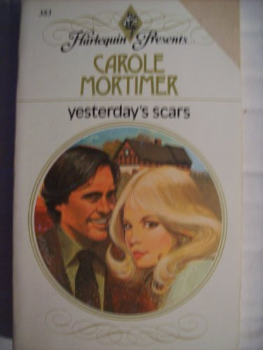 Yesterday's Scars By Carole Mortimer