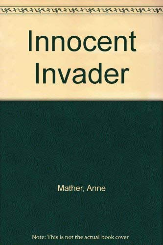Innocent Invader By Anne Mather