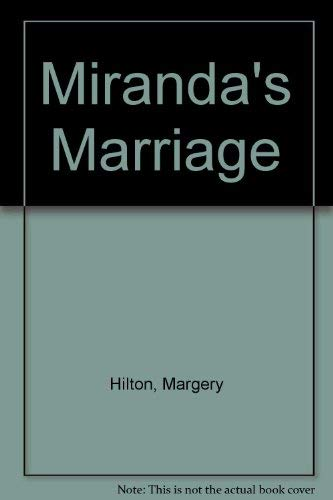 Mirandas Marriage By Margery Hilton