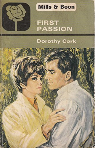 First Passion By Dorothy Cork