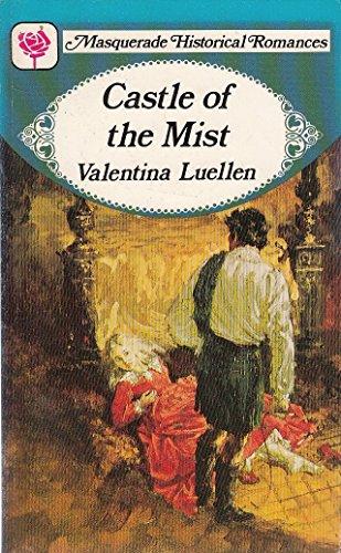 Castle Of The Mist By Valentina Luellen