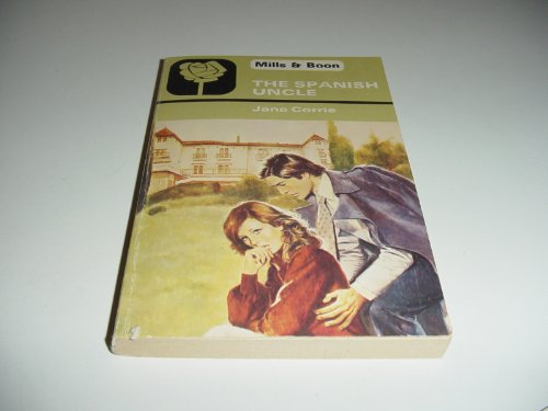 The Spanish Uncle By Jane Corrie
