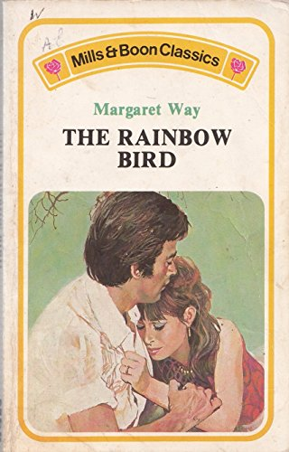 Rainbow Bird (Mills and Boon Classics No. C282) By Margaret Way