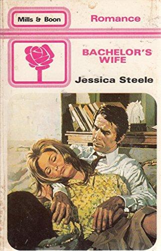 Bachelor's Wife By Jessica Steele